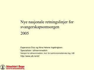 Nye nasjonale retningslinjer for svangerskapsomsorgen 2005
