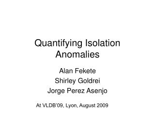 Quantifying Isolation Anomalies
