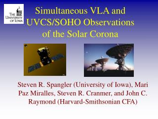 Simultaneous VLA and UVCS/SOHO Observations of the Solar Corona