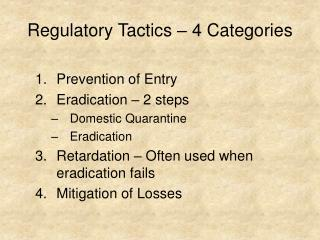Regulatory Tactics – 4 Categories