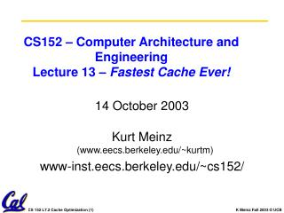 CS152 – Computer Architecture and Engineering Lecture 13 –  Fastest Cache Ever!