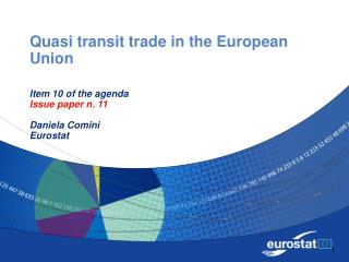 Quasi transit trade in the European Union