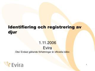 Identifiering och registrering av djur