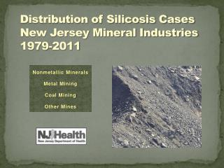 Distribution of Silicosis Cases  New Jersey Mineral Industries 1979-2011