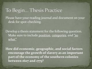 To Begin� Thesis Practice