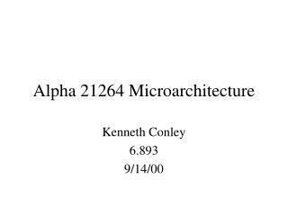 Alpha 21264 Microarchitecture