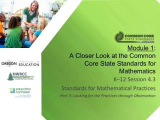 Module 1 : A Closer Look at the Common Core State Standards for Mathematics