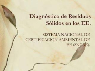 Diagnóstico de Residuos Sólidos en los EE.