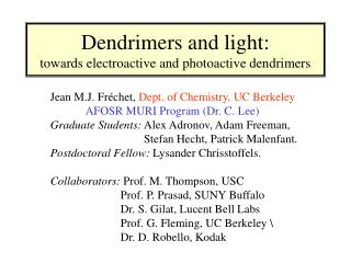 Dendrimers and light: towards electroactive and photoactive dendrimers