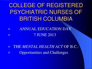 COLLEGE OF REGISTERED PSYCHIATRIC NURSES OF BRITISH COLUMBIA