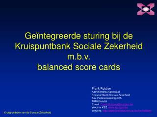 Geïntegreerde sturing bij de Kruispuntbank Sociale Zekerheid m.b.v. balanced score cards
