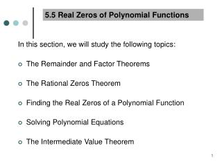 5.5 Real Zeros of Polynomial Functions