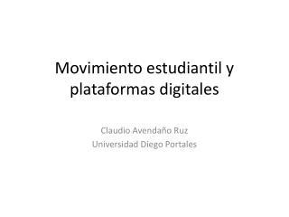 Movimiento estudiantil y plataformas digitales