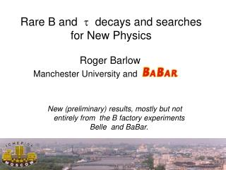 Rare B and   ?   decays and searches for New Physics