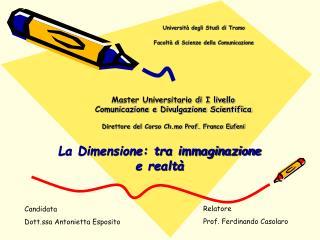 Universit  degli Studi di Tramo   Facolt  di Scienze della Comunicazione