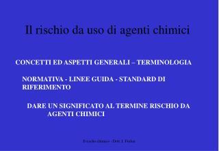 Il rischio da uso di agenti chimici