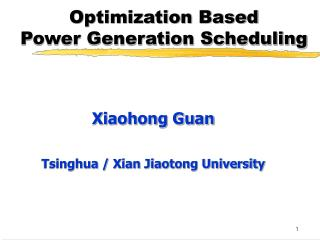 Optimization Based  Power Generation Scheduling