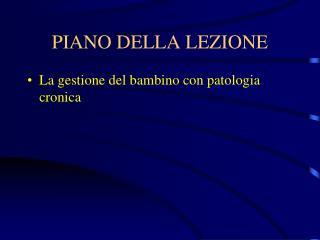 PIANO DELLA LEZIONE