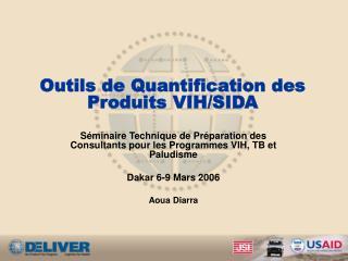 Outils de Quantification des Produits VIH/SIDA