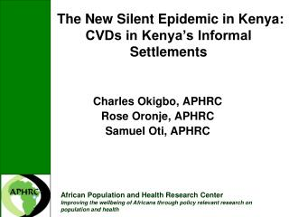 The New Silent Epidemic in Kenya: CVDs in Kenya's Informal Settlements