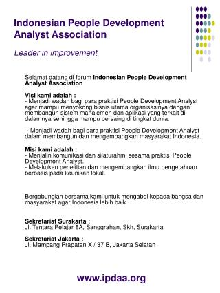 Indonesian People Development Analyst Association Leader in improvement