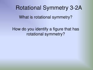 Rotational Symmetry 3-2A