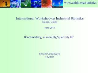 International Workshop on Industrial Statistics Dalian, China June 2010