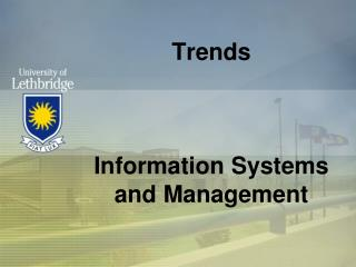 Trends Information Systems and Management