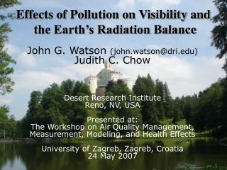 Effects of Pollution on Visibility and  the Earth's Radiation Balance