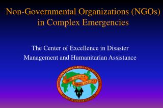 Non-Governmental Organizations (NGOs) in Complex Emergencies