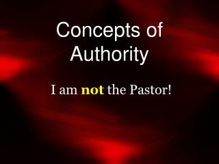 Concepts of Authority