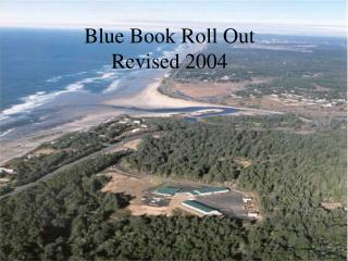 Blue Book Roll Out Revised 2004