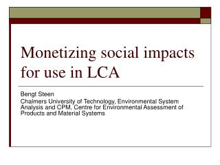 Monetizing social impacts for use in LCA