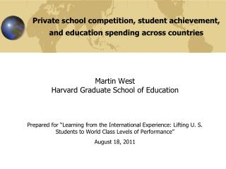 Private school competition, student achievement, and education spending across countries
