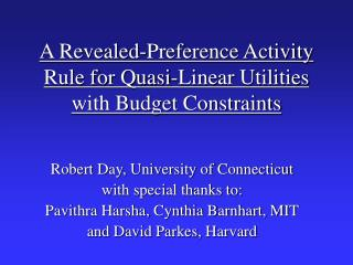 A Revealed-Preference Activity Rule for Quasi-Linear Utilities with Budget Constraints