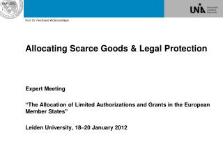 Allocating Scarce Goods  & Legal  Protection