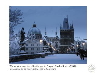 Winter view over the oldest bridge in  Prague , Charles Bridge (1357)
