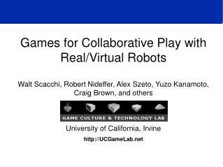Games for Collaborative Play with Real/Virtual Robots