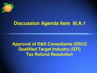 Discussion Agenda Item  III.A.1