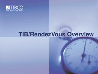 TIB/RendezVous Overview