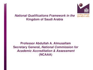 National Qualifications Framework in the   Kingdom of Saudi Arabia
