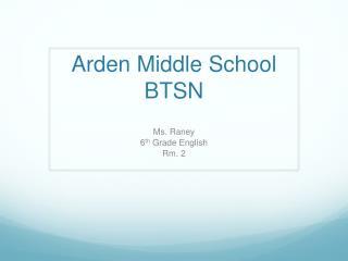 Arden Middle School BTSN