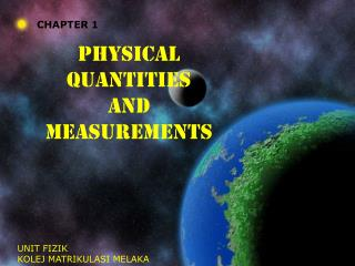 CHAPTER 1: Physical quantities and measurements (3 Hours)