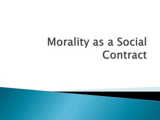 Morality as a Social Contract