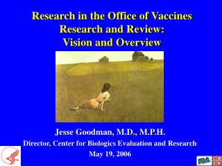 Research in the Office of Vaccines Research and Review:    Vision and Overview