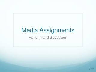 Media Assignments