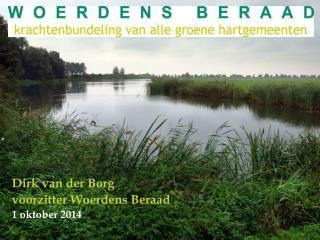 Dirk van der Borg  voorzitter Woerdens Beraad 1 oktober 2014