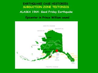 EARTHQUAKE CASE HISTORIES SUBDUCTION ZONE TECTONICS