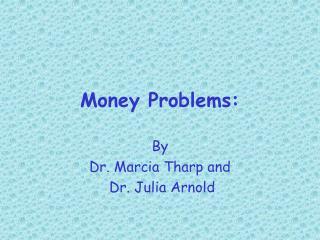Money Problems: