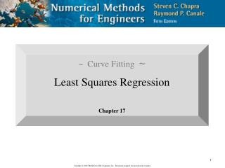 ~  Curve Fitting   ~ Least Squares Regression  Chapter 17